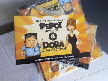Pre-Order Now! The Adventures of Pepot Kuripot and Dora Gastadora
