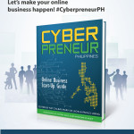 """Cyberpreneur Philippines"" Book Launch to Tackle Online Business Opportunities"